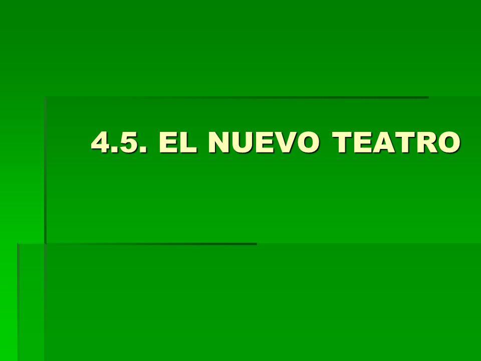 4.5. EL NUEVO TEATRO