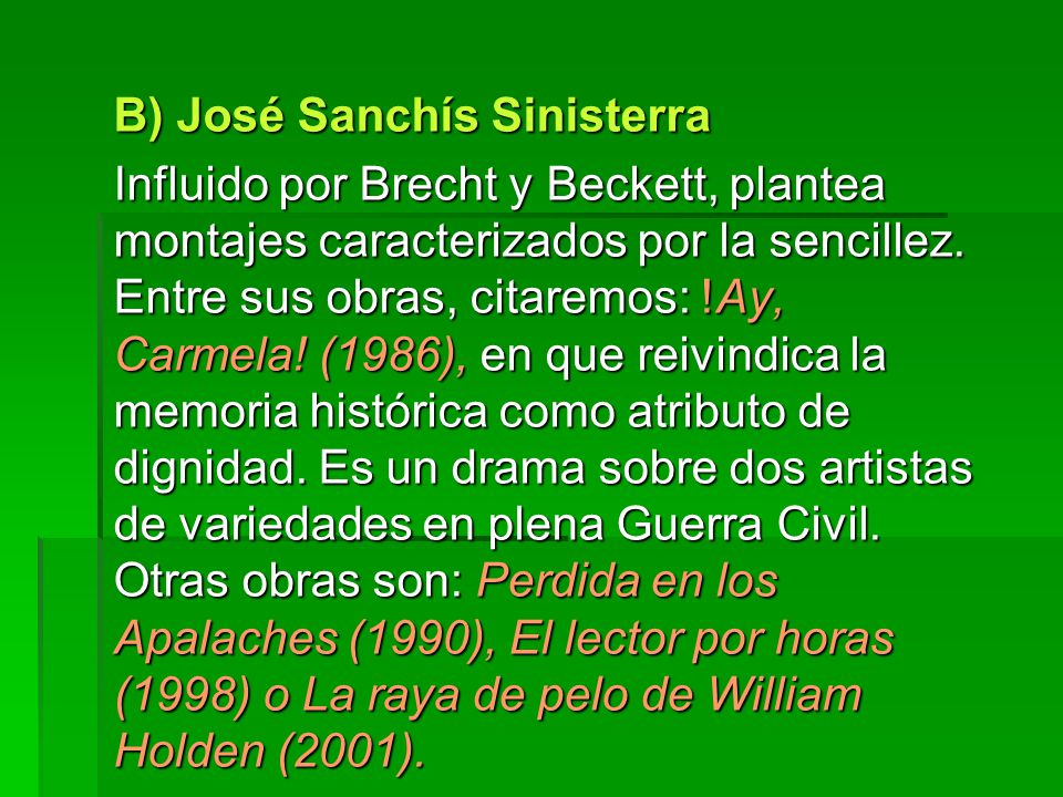 B) José Sanchís Sinisterra
