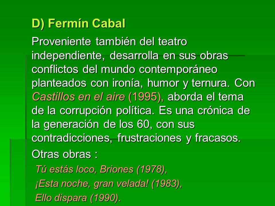 D) Fermín Cabal