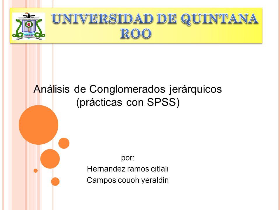 U UNIVERSIDAD DE QUINTANA ROO