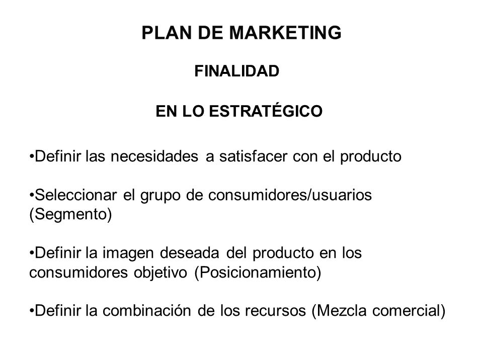 PLAN DE MARKETING FINALIDAD EN LO ESTRATÉGICO