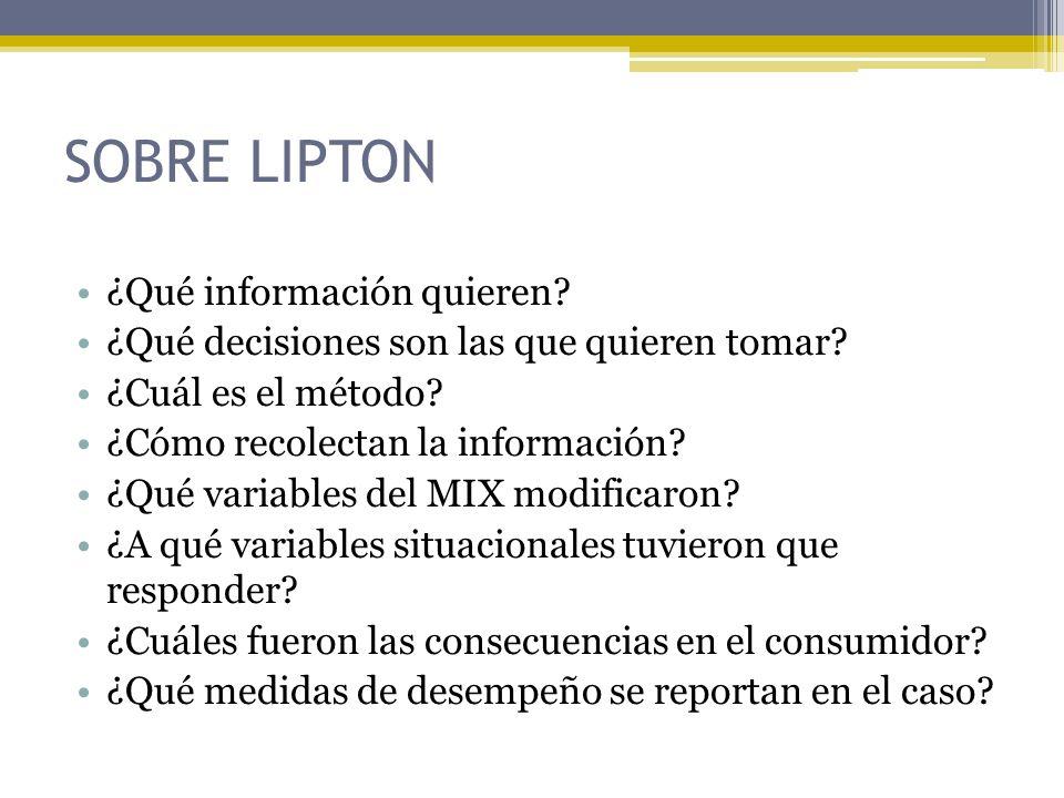 SOBRE LIPTON ¿Qué información quieren