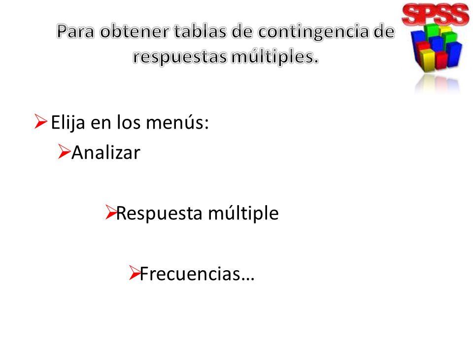 Para obtener tablas de contingencia de respuestas múltiples.