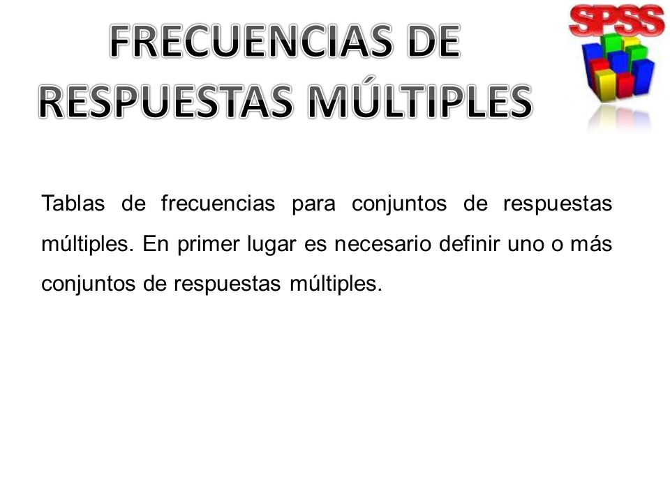 FRECUENCIAS DE RESPUESTAS MÚLTIPLES
