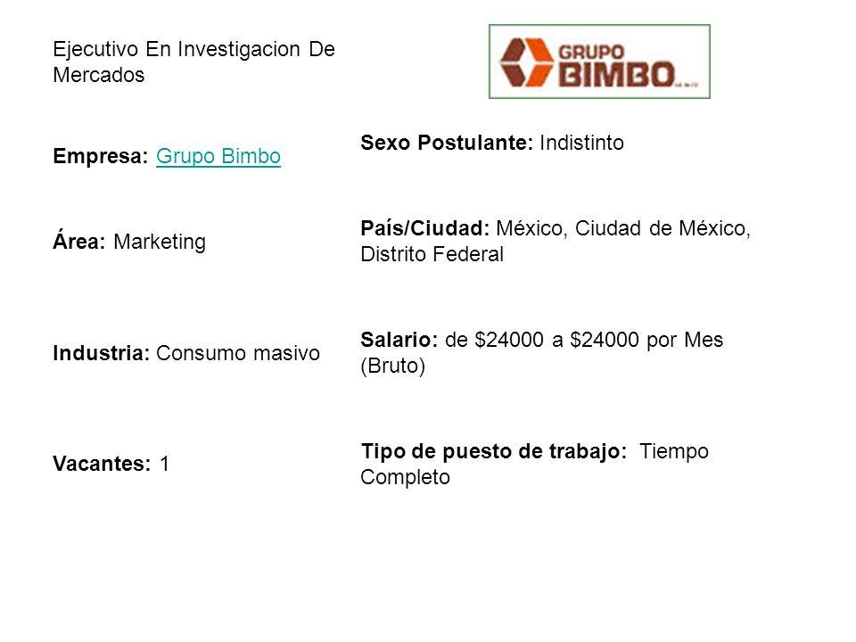 Ejecutivo En Investigacion De Mercados Sexo Postulante: Indistinto