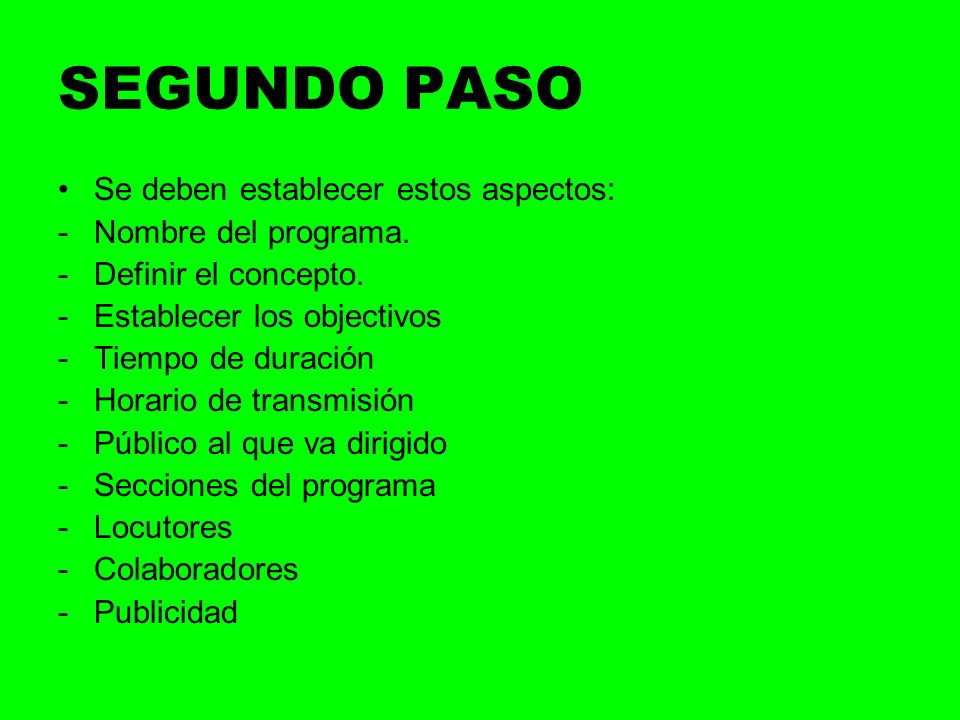 SEGUNDO PASO Se deben establecer estos aspectos: Nombre del programa.
