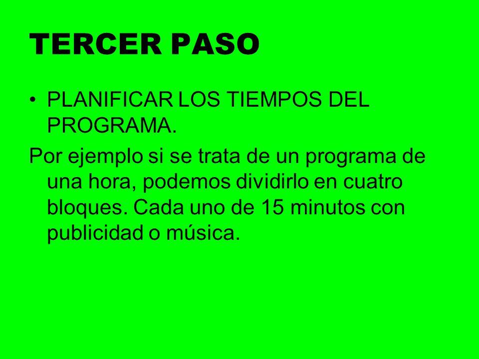 TERCER PASO PLANIFICAR LOS TIEMPOS DEL PROGRAMA.
