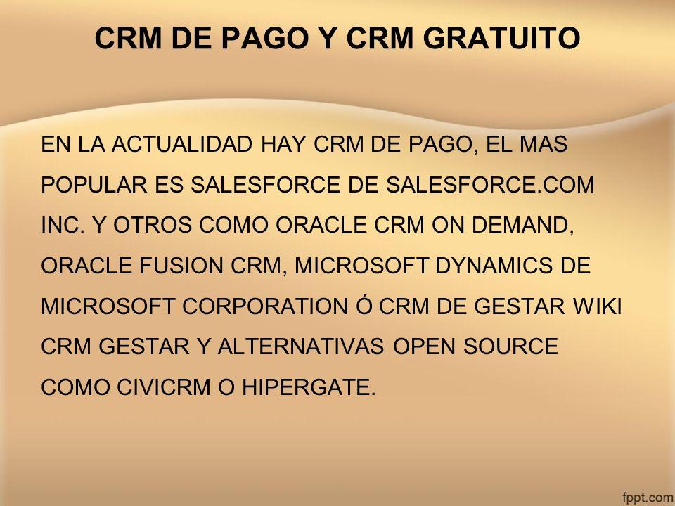 CRM DE PAGO Y CRM GRATUITO
