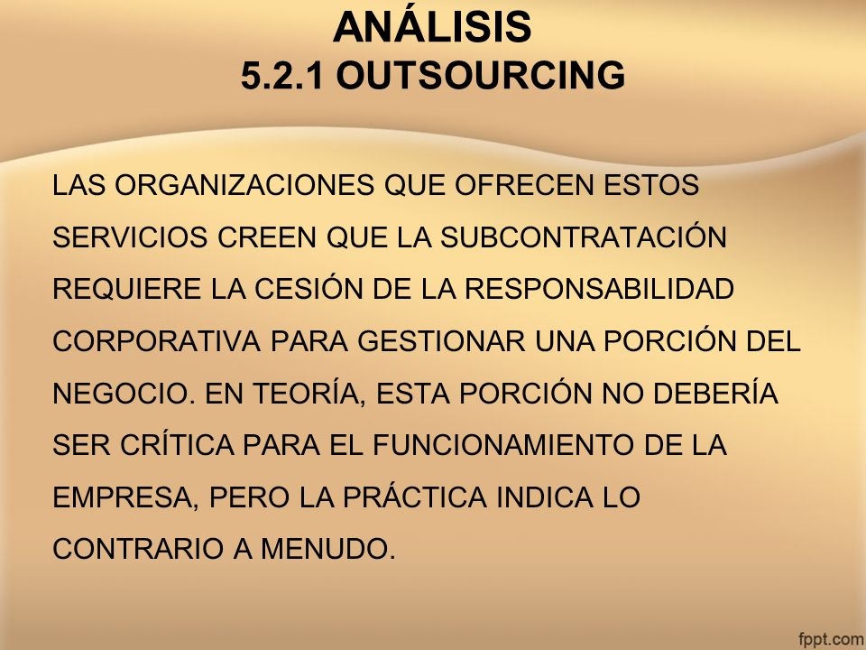 ANÁLISIS 5.2.1 OUTSOURCING