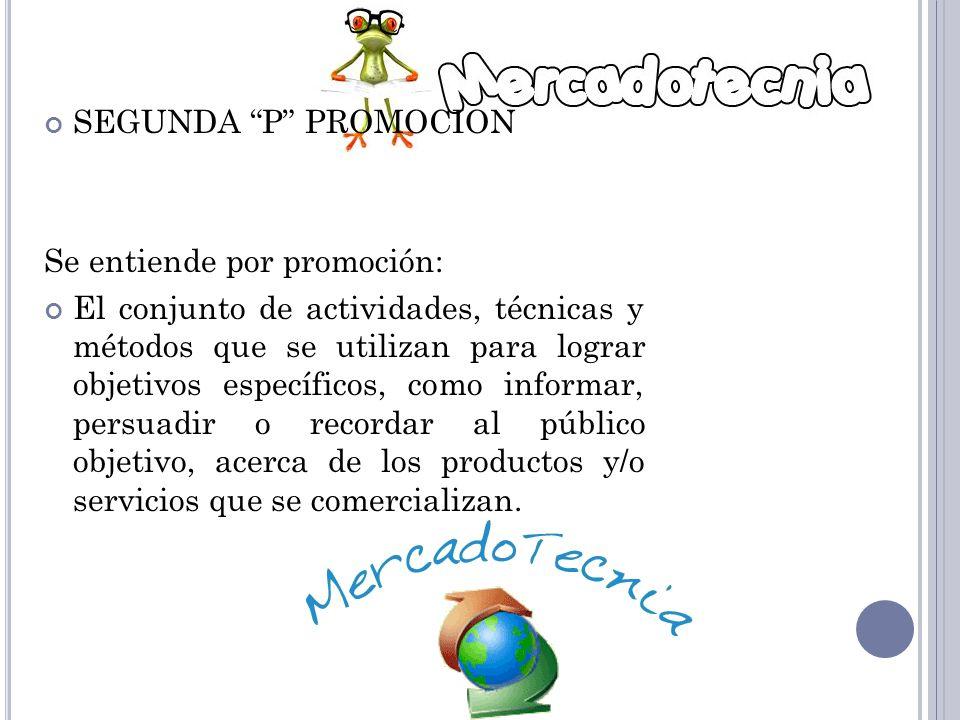 SEGUNDA P PROMOCION Se entiende por promoción: