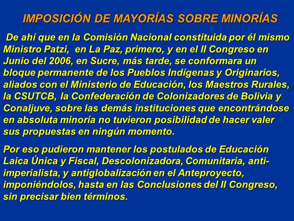 IMPOSICIÓN DE MAYORÍAS SOBRE MINORÍAS
