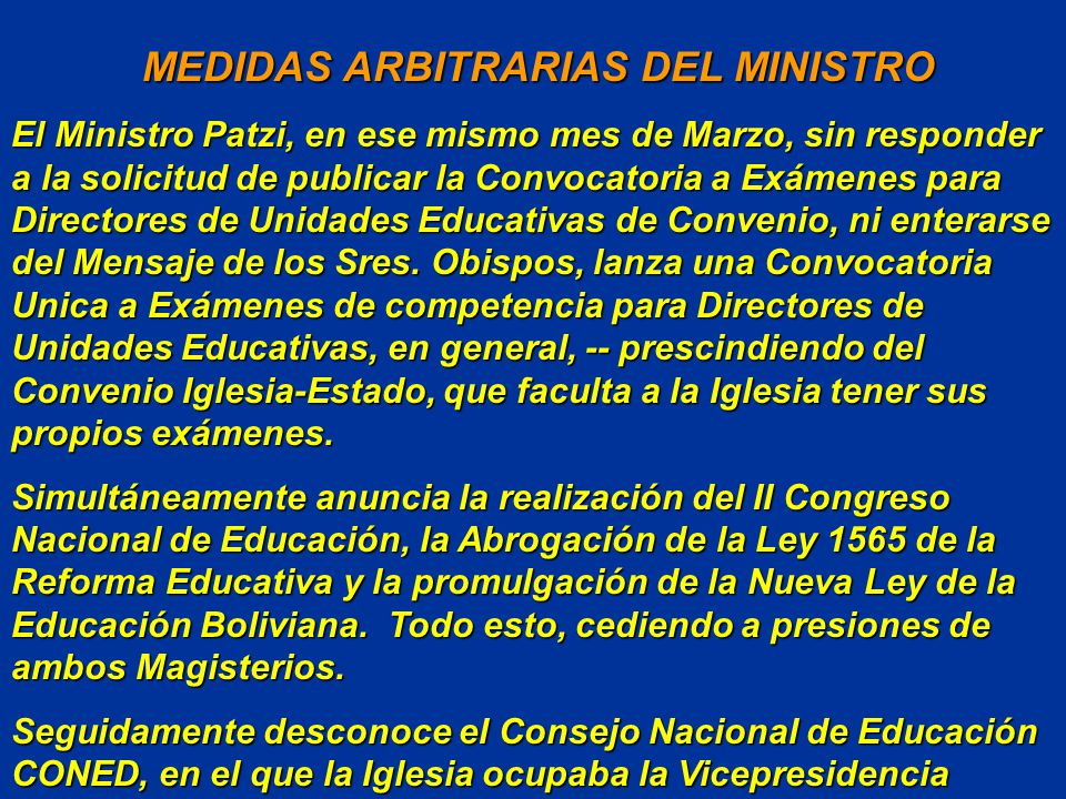 MEDIDAS ARBITRARIAS DEL MINISTRO