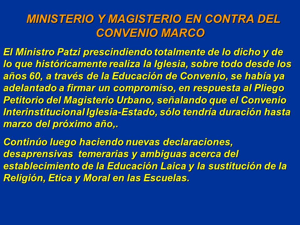 MINISTERIO Y MAGISTERIO EN CONTRA DEL CONVENIO MARCO
