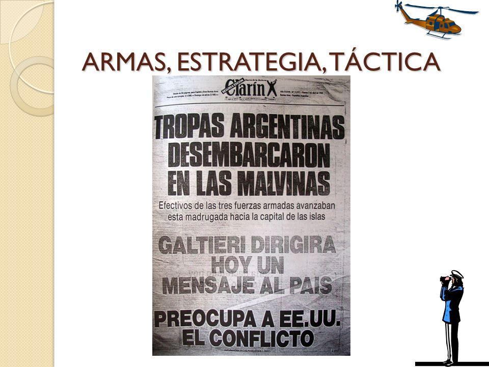 ARMAS, ESTRATEGIA, TÁCTICA