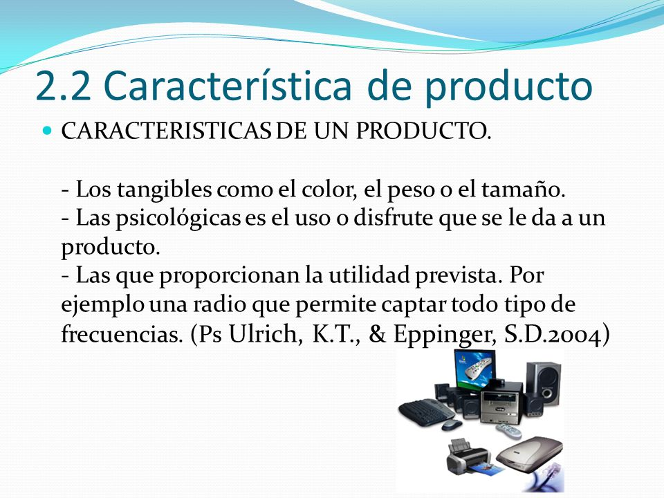 2.2 Característica de producto