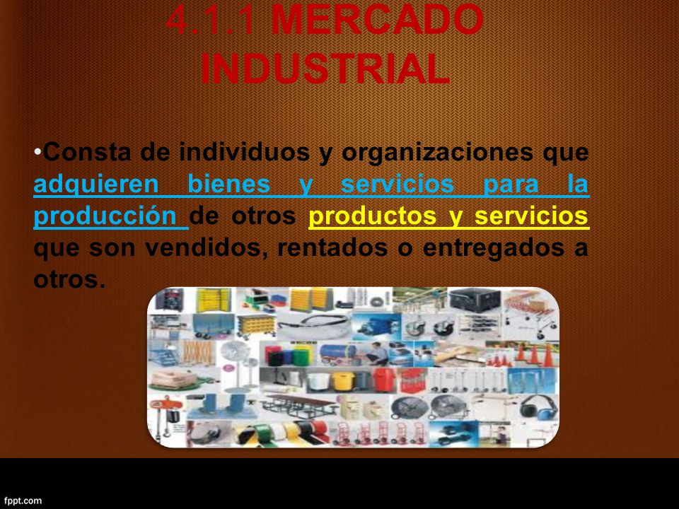 4.1.1 MERCADO INDUSTRIAL