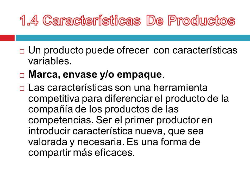 1.4 Características De Productos