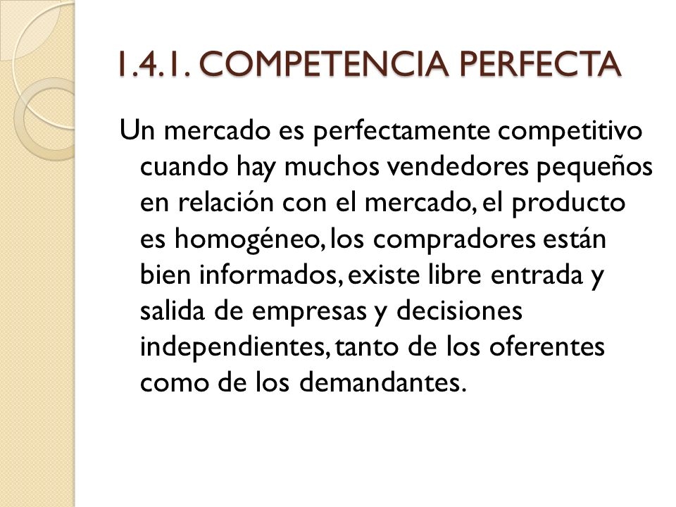 1.4.1. COMPETENCIA PERFECTA