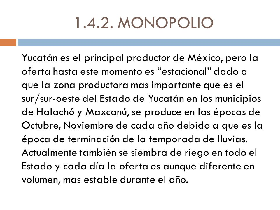 1.4.2. MONOPOLIO