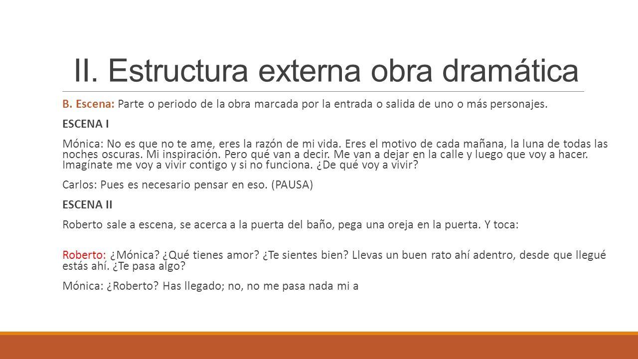 II. Estructura externa obra dramática