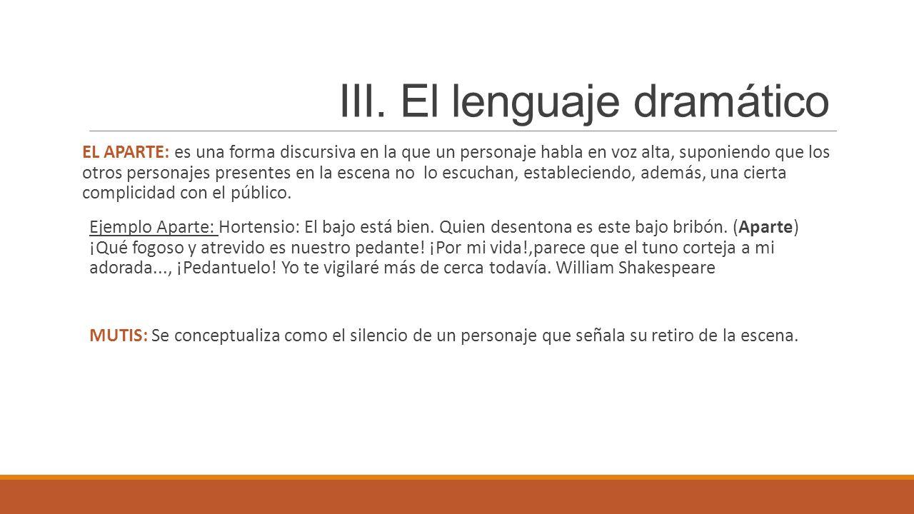 III. El lenguaje dramático