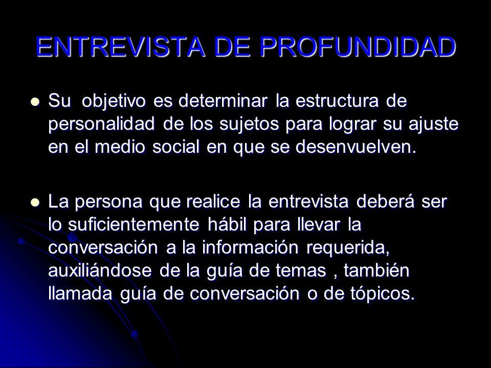 ENTREVISTA DE PROFUNDIDAD