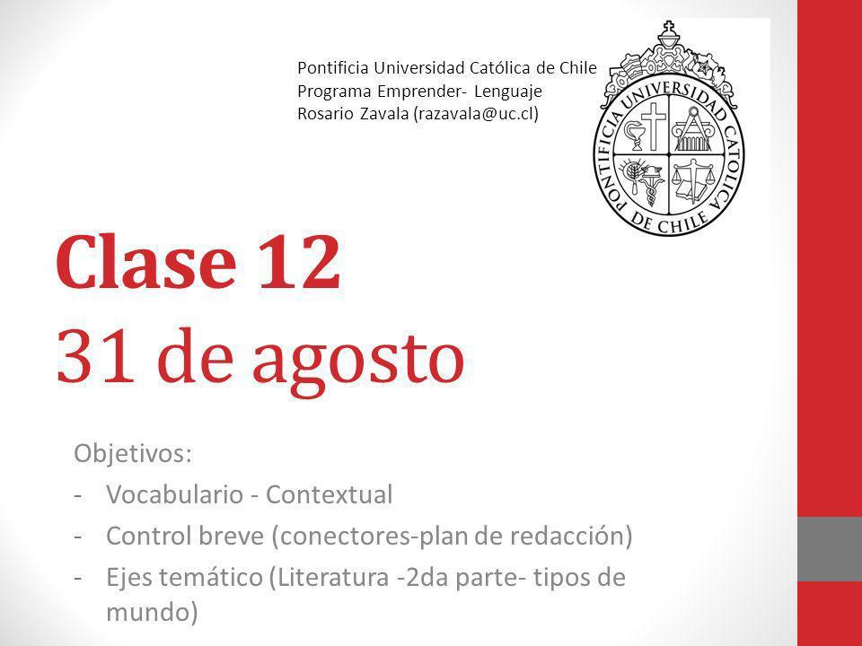 Clase 12 31 de agosto Objetivos: Vocabulario - Contextual