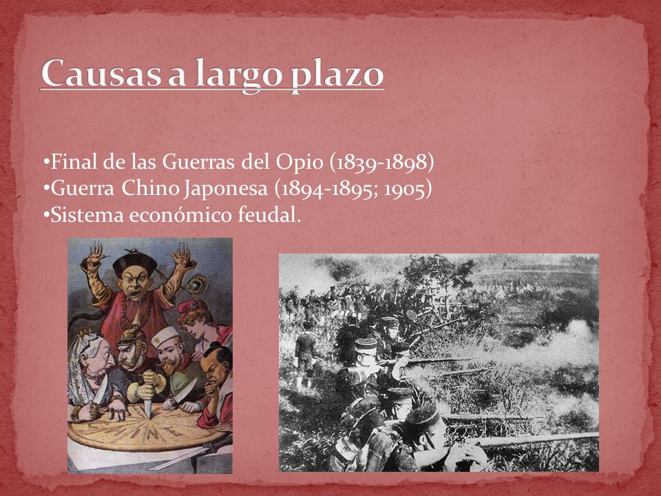 Causas a largo plazo Final de las Guerras del Opio (1839-1898)