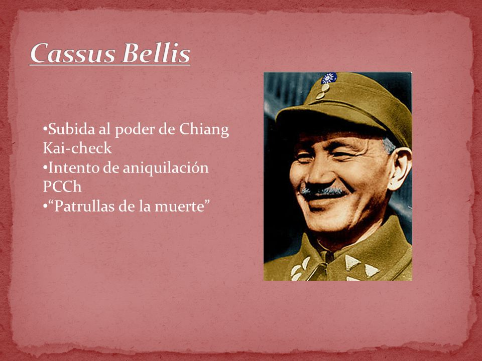 Cassus Bellis Subida al poder de Chiang Kai-check