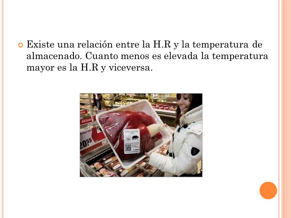 Existe una relación entre la H. R y la temperatura de almacenado