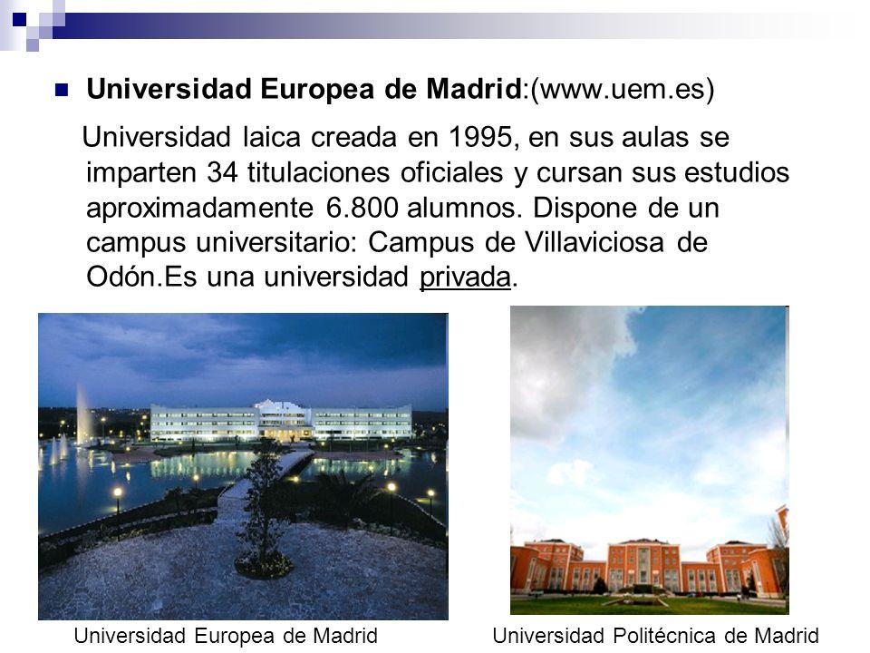 Universidad Europea de Madrid:(www.uem.es)