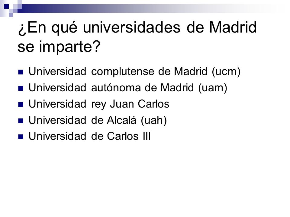 ¿En qué universidades de Madrid se imparte