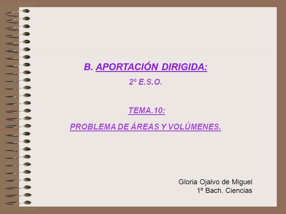 B. APORTACIÓN DIRIGIDA: