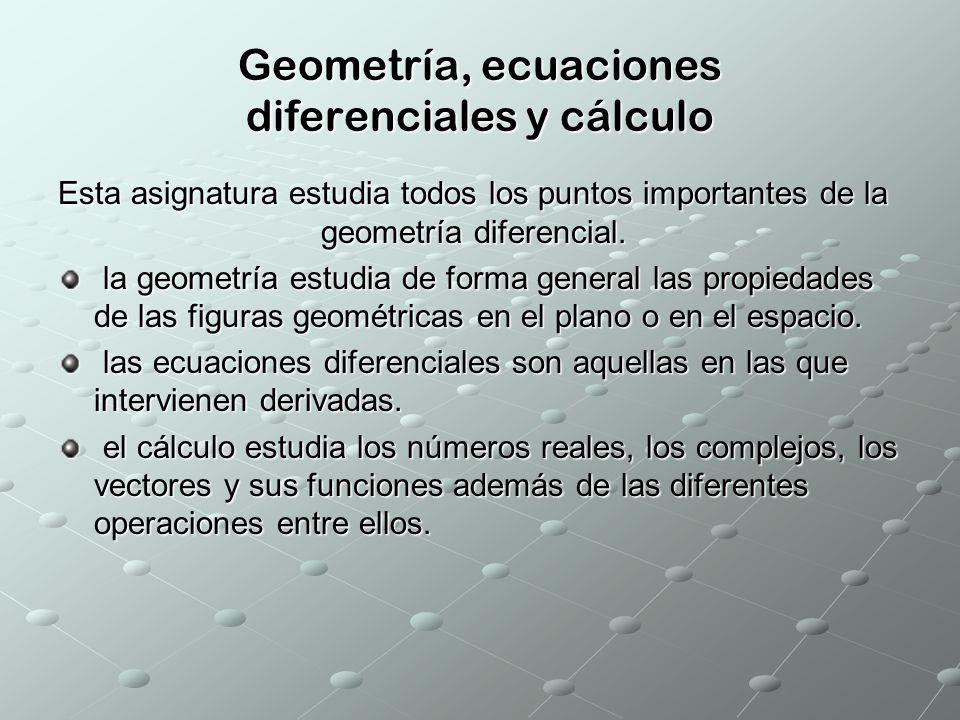 Geometría, ecuaciones diferenciales y cálculo