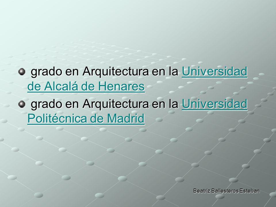 grado en Arquitectura en la Universidad de Alcalá de Henares