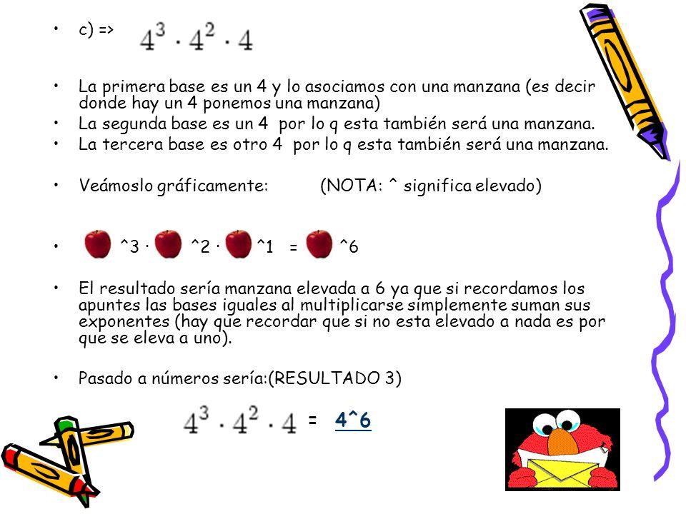 c) => La primera base es un 4 y lo asociamos con una manzana (es decir donde hay un 4 ponemos una manzana)