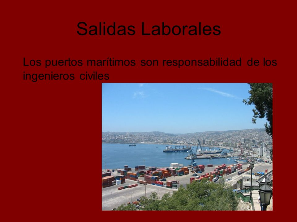 Salidas Laborales Los puertos marítimos son responsabilidad de los ingenieros civiles