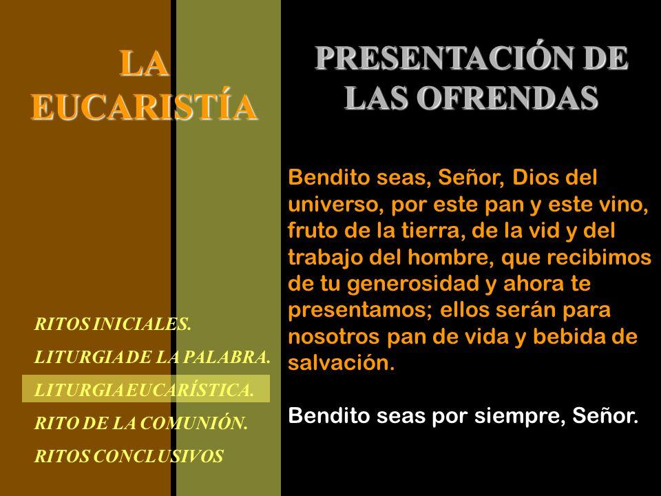 PRESENTACIÓN DE LAS OFRENDAS