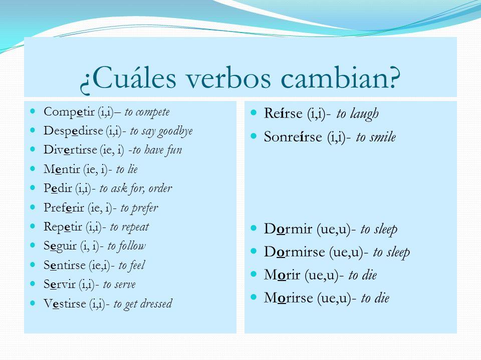 ¿Cuáles verbos cambian