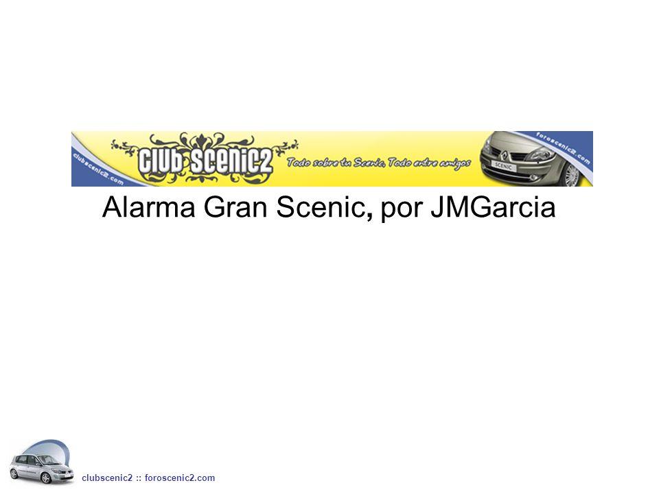 Alarma Gran Scenic, por JMGarcia