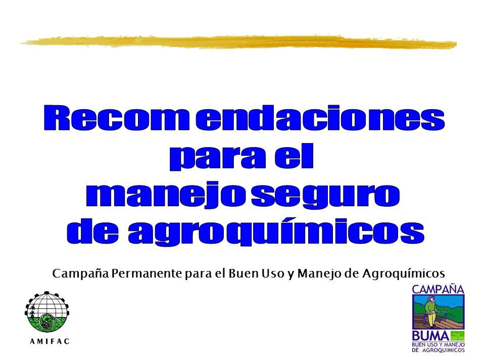 Campaña Permanente para el Buen Uso y Manejo de Agroquímicos