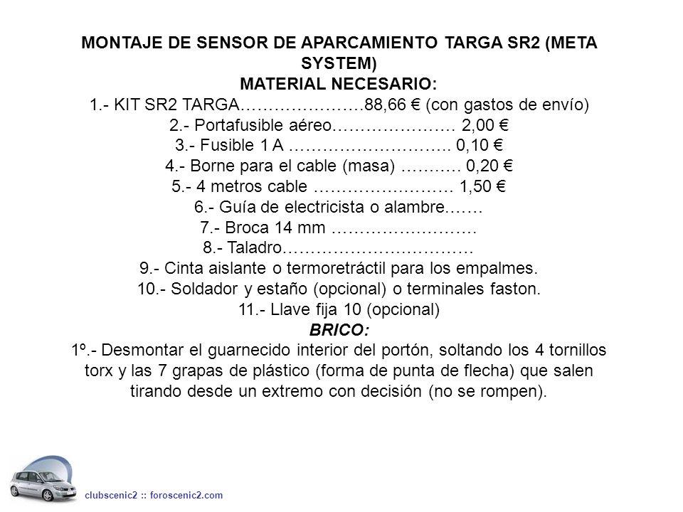MONTAJE DE SENSOR DE APARCAMIENTO TARGA SR2 (META SYSTEM)