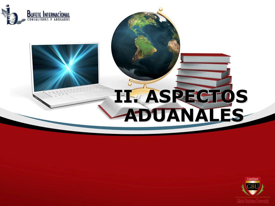II. ASPECTOS ADUANALES