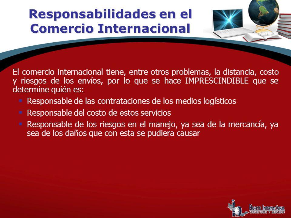 Responsabilidades en el Comercio Internacional