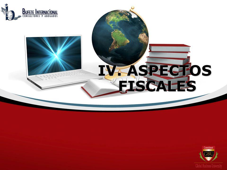 IV. ASPECTOS FISCALES