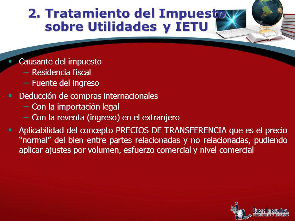 2. Tratamiento del Impuesto sobre Utilidades y IETU