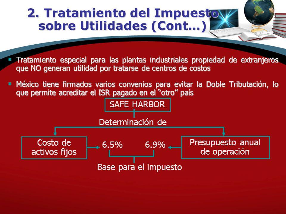 2. Tratamiento del Impuesto sobre Utilidades (Cont…)
