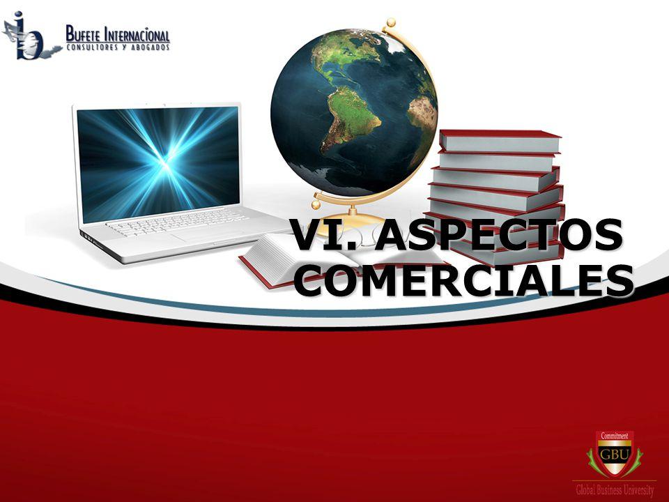 VI. ASPECTOS COMERCIALES