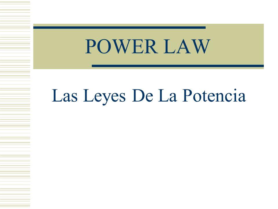 Las Leyes De La Potencia