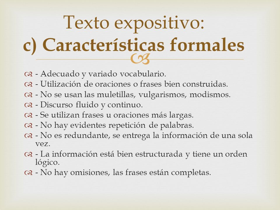 Texto expositivo: c) Características formales